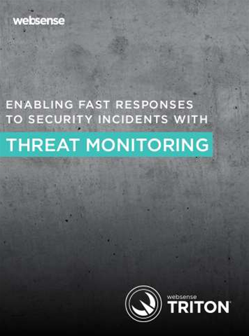 Whitepaper: Websense on how threat monitoring builds fast responses to security incidents