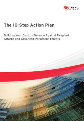 Whitepaper: Trend Micro's 10 step APT action plan