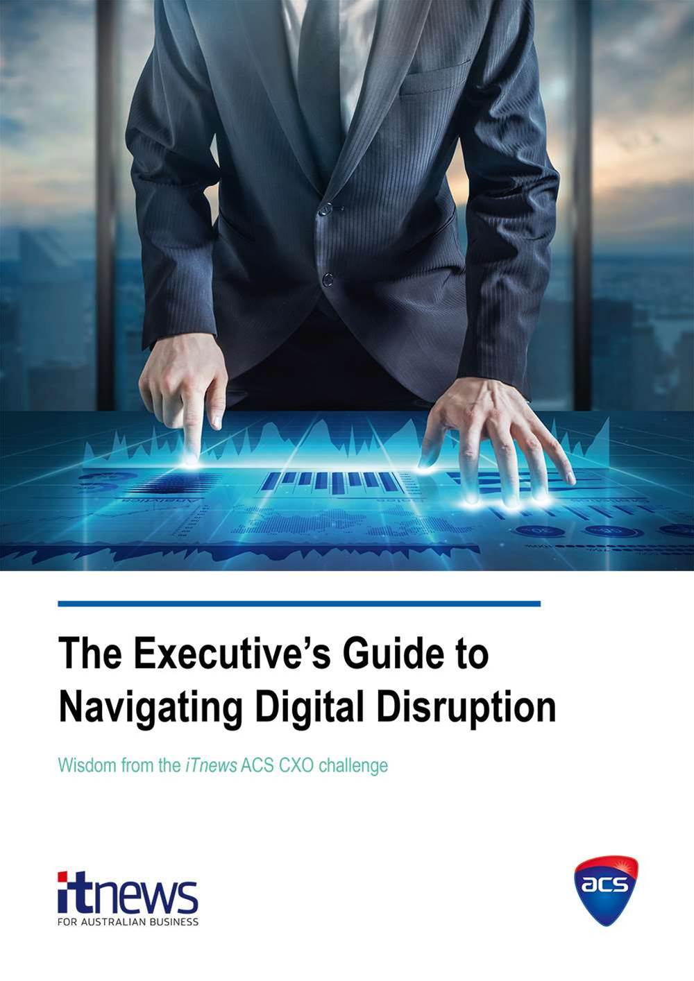 The Executive's Guide to Navigating Digital Disruption