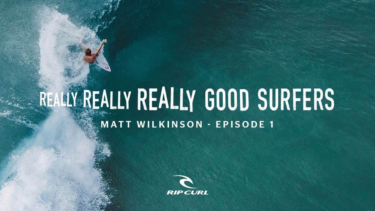Matt Wilkinson Is a Really, Really, Really Good Surfer