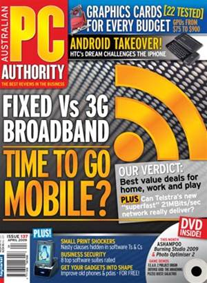PC & Tech Authority Magazine Issue: April, 2009