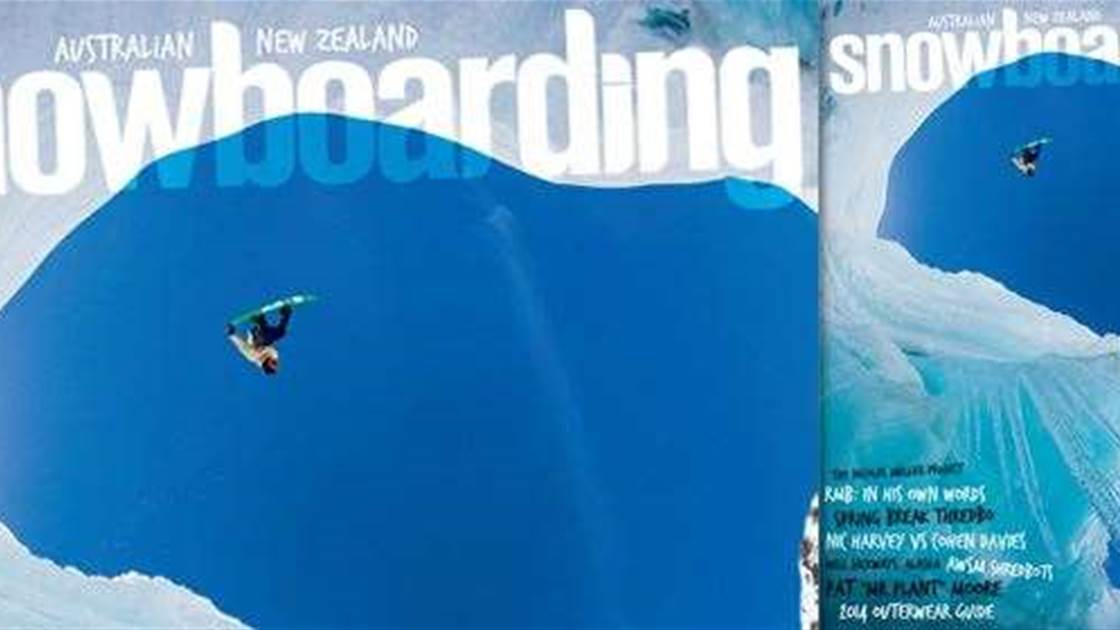 ANZ Snowboarding Mag #60 On Sale NOW!
