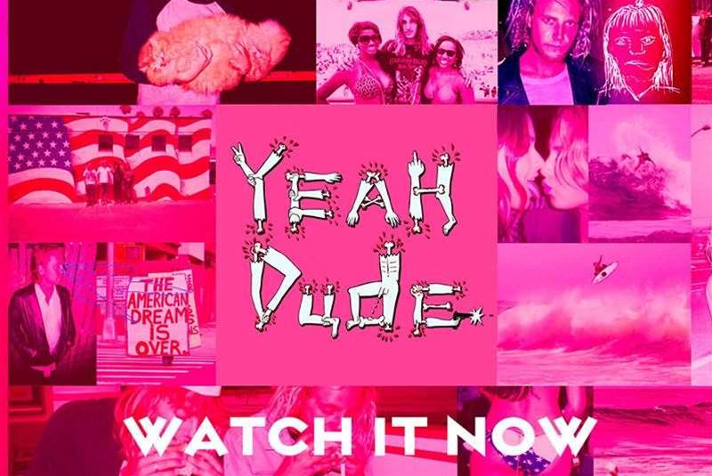 Watch Now: Yeah Dude – A Movie By Toby Cregan