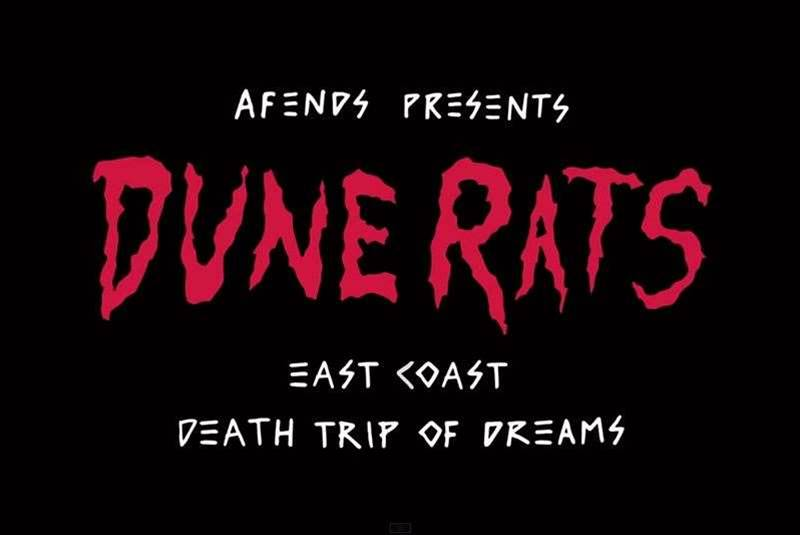 Afends x Dune Rats: Death Trip Of Dreams Tour