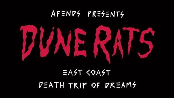 Afends x Dune Rats: Death Trip Of Dreams Tour