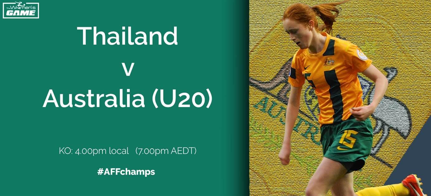Preview: Thailand v Australia (U20) - AFF Women's Championships
