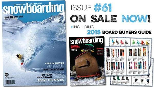 ANZ Snowboarding Mag #61 On Sale NOW!