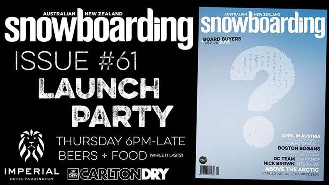 ANZ Snowboarding Issue #61 Launch Party