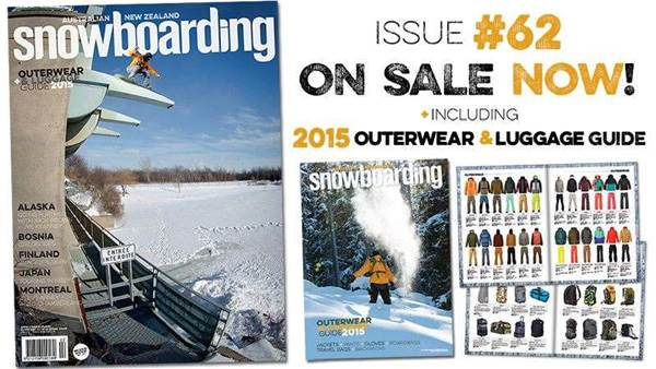 ANZ Snowboarding Mag #62 On Sale NOW!