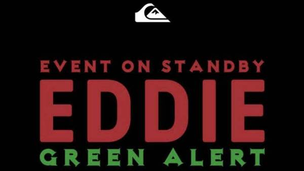 Quiksilver Puts The Eddie On Green Alert For Tomorrow