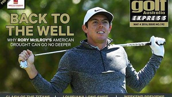 GA Express Issue 192: McIlroy's American drought