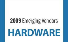 2009 Emerging Hardware Vendors