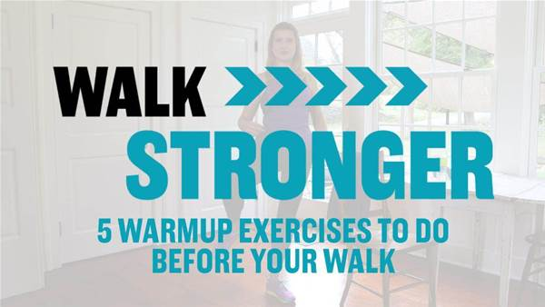 5 Warmup Exercises to do Before Your Walk