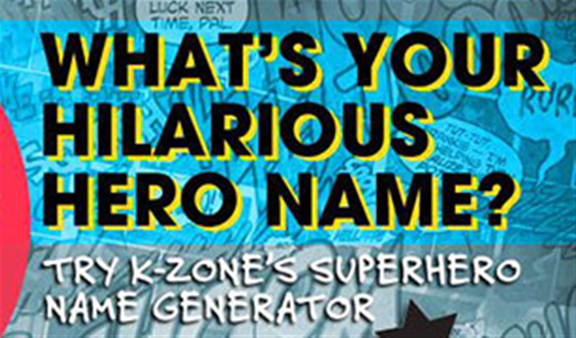 Super Hero Name Generator – K-Zone