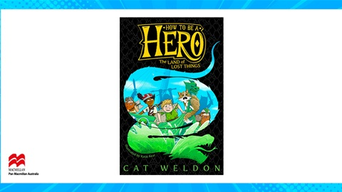 TOTAL GIRL JUL'21 A HOW TO BE A HERO – THE LAND OF LOST THINGS BOOK GIVEAWAY