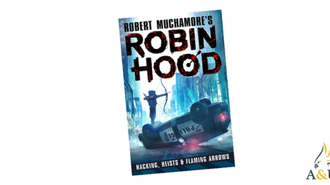 K-ZONE APR'20 ROBIN HOOD: HACKING, HEISTS & FLAMING ARROWS BOOK GIVEAWAY