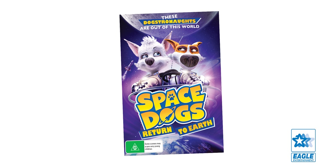 K-ZONE MAY'21 A SPACE DOGS RETURN TO EARTH DVD GIVEAWAY