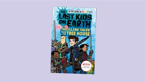 K-ZONE SEP'21 THE LAST KIDS ON EARTH: THRILLING TALES FROM THE TREE HOUSE BOOK GIVEAWAY
