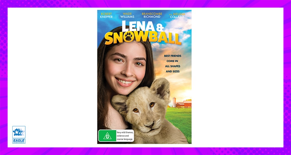 TOTAL GIRL JUN'21 LENA & SNOWBALL DVD GIVEAWAY