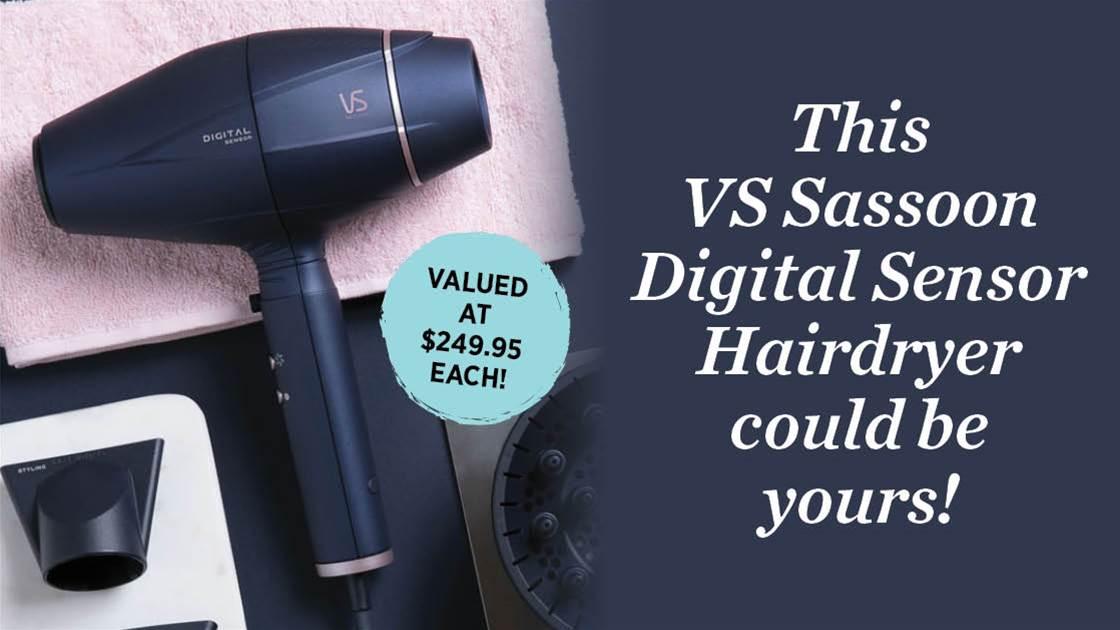 WIN 1 of 3 VS Sassoon Digital Sensor Hairdryers!