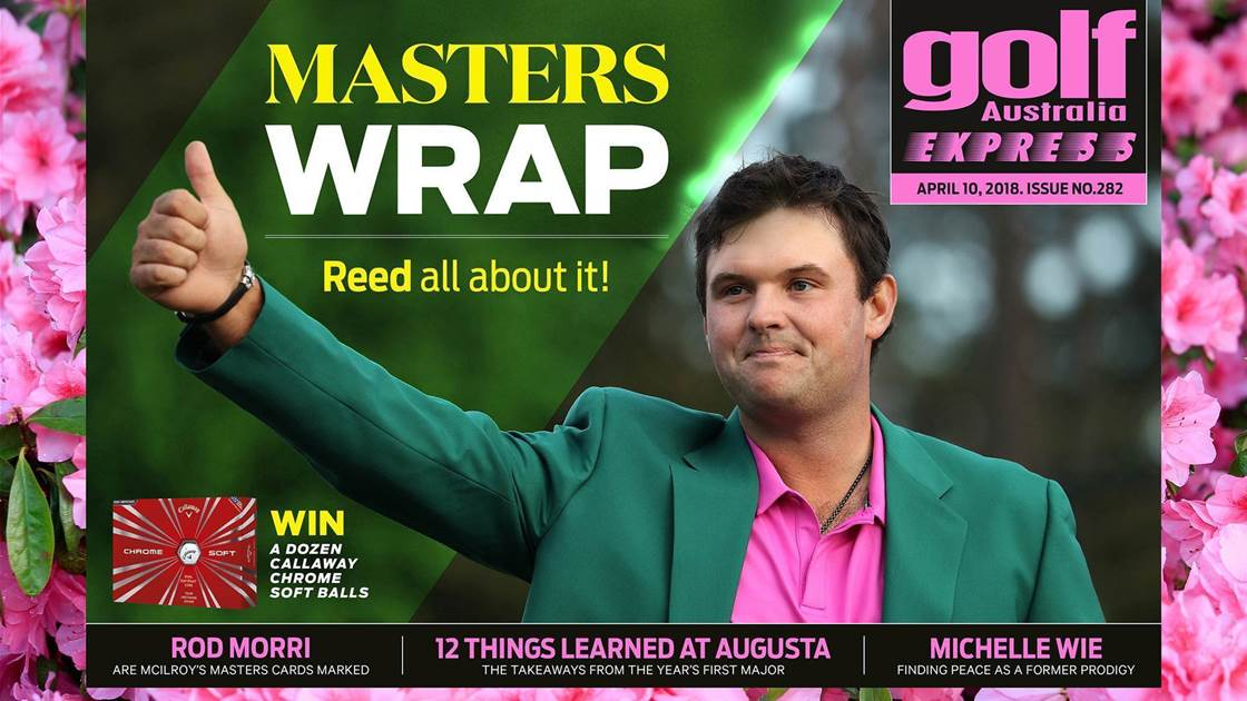 GA Express #282: Masters wrap – Reed all about it