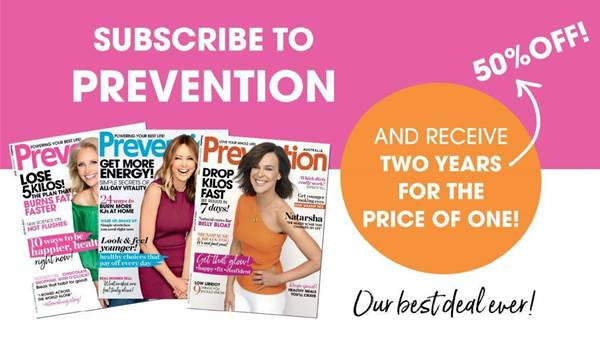 Subscribe to Prevention and Get 2 Years For The Price Of 1!