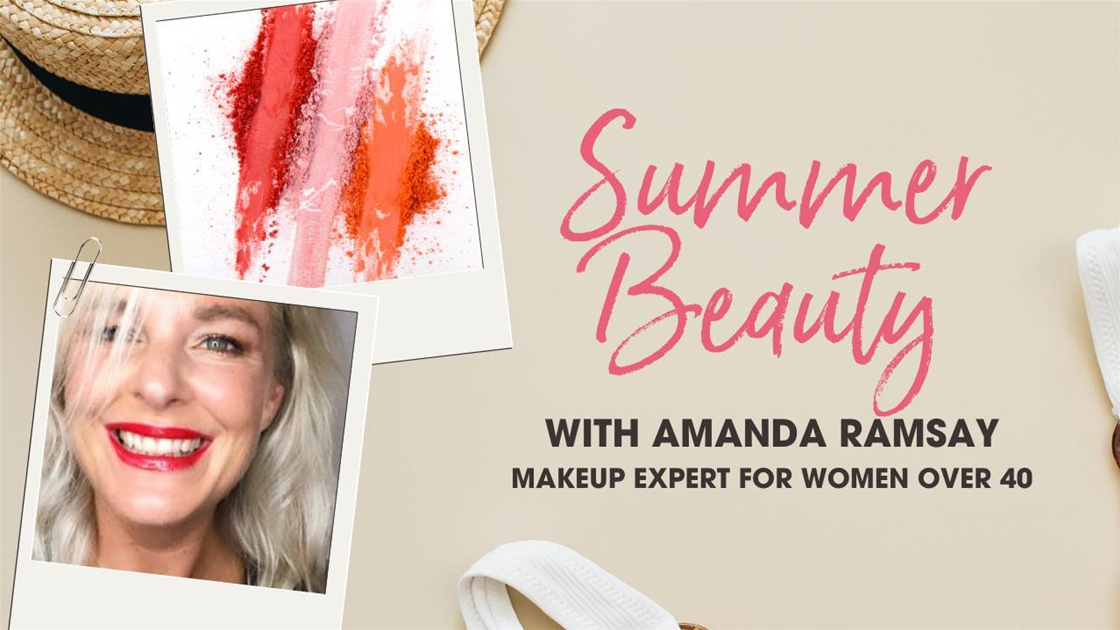 Summer Beauty Series - 5-minute make-up for women over 40