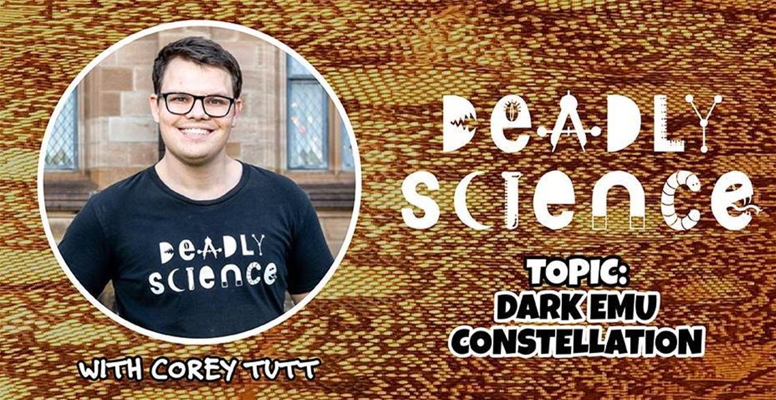 Deadly Science: Dark Emu Constellation