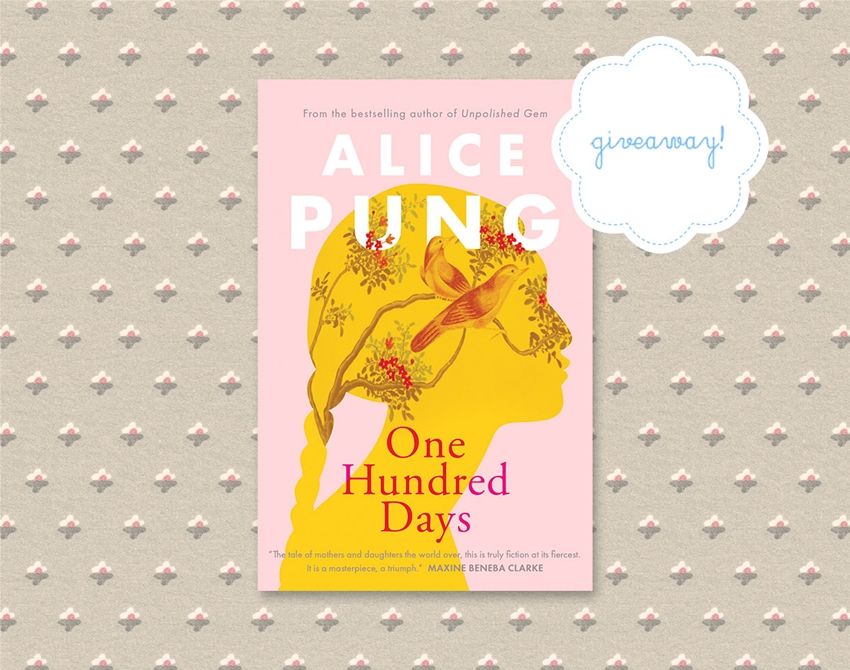 win a copy of alice pung's one hundred days