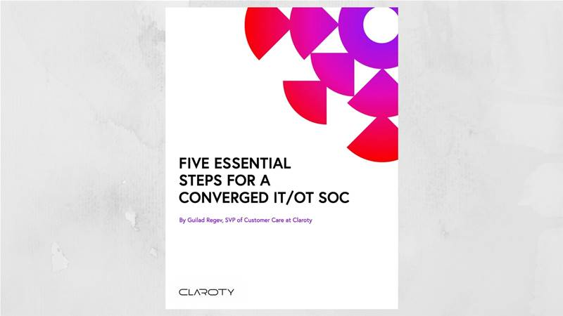 Five essential steps to building a converged IT/OT Security Operations Centre