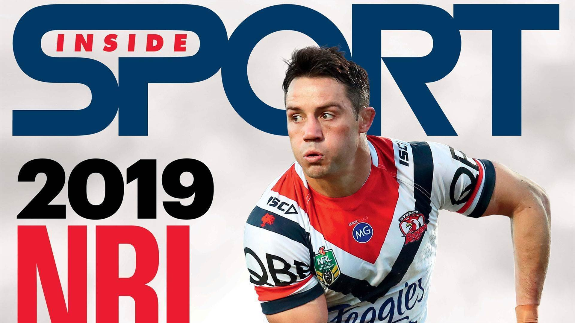 Inside Sport's 2019 NRL season preview edition on sale now