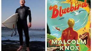 Review: 'Bluebird' by Malcom Knox