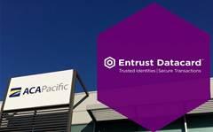 ACA Pacific adds Entrust Datacard