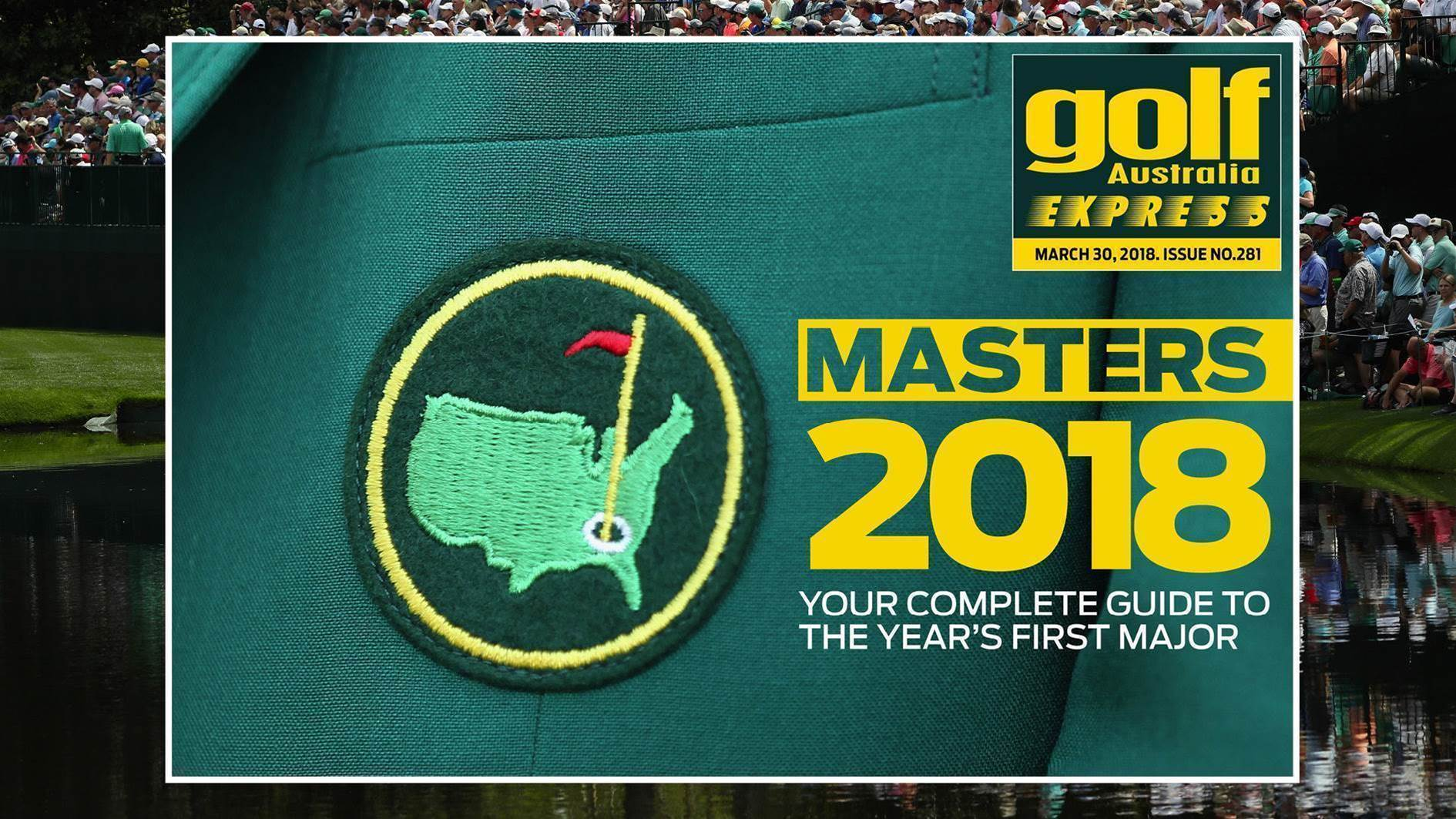 GA Express #281: MASTERS 2018 – Your Complete Guide