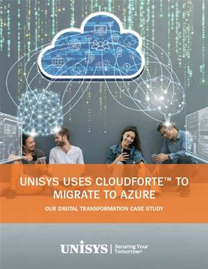 Lessons Learnt - The Unisys Cloud Migration Journey – a digital transformation case study