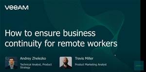 How to ensure business continuity for your remote workers