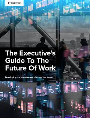 The Executive's Guide To The Future Of Work