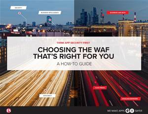 How to choose a WAF that's right for you
