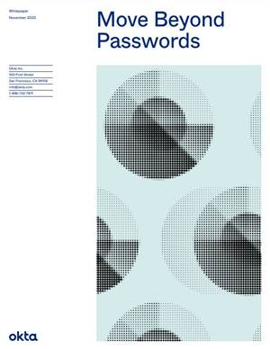 Move beyond passwords
