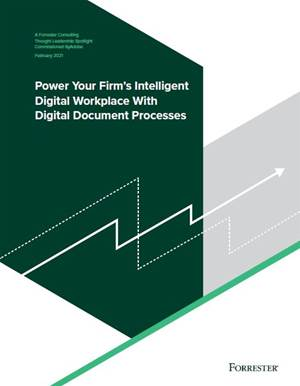 Power your firm's intelligent digital workplace with digital document processes
