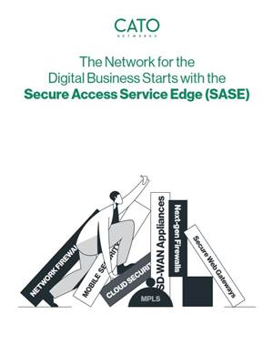 The Network for the Digital Business Starts with the Secure Access Service Edge (SASE)