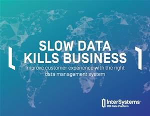 Is slow data silently killing your business? Here's why you should care.