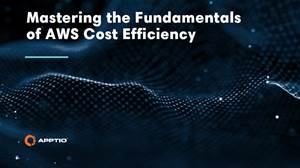 Master the fundamentals of AWS cost efficiency