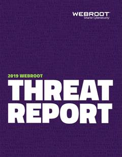 The 2019 Webroot Threat Report