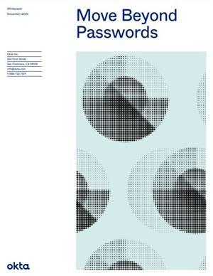 Move beyond passwords