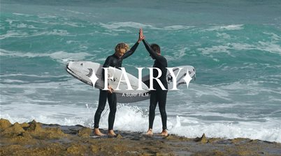 Watch: Fairy - A New Full-Length Surf Flick (Yes They Still Exist)
