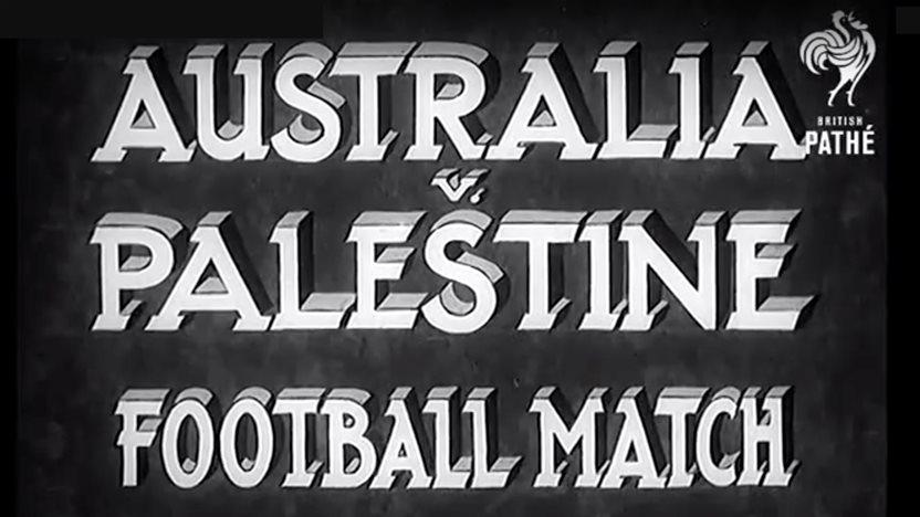 Throwback Thursday! Socceroos v 'Palestine' in 1939