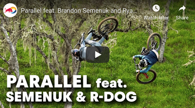 Parallel feat. Brandon Semenuk and Ryan Howard
