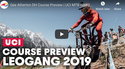 Gee Atherton DH Course Preview | UCI MTB World Cup Leogang 2019
