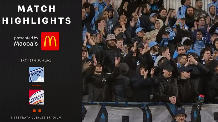 Watch Highlights: Sydney FC 2-1 Adelaide United | A-League Semi Final